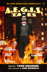 AEGIS Tales – A Retro Pulp Anthology